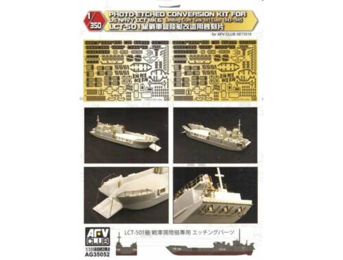 AFV-Club Photo-Etched conversion Kit for US NAVY LCT MK.6 landing Craft Tank501 1943-45 1:350 (AG35052)