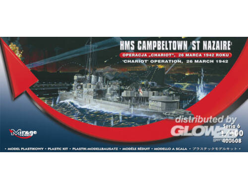 Mirage Hobby HMS Campbeltown 'St Nazaire' 'Chariot' Operation, 26 March 1942 1:400 (400608)