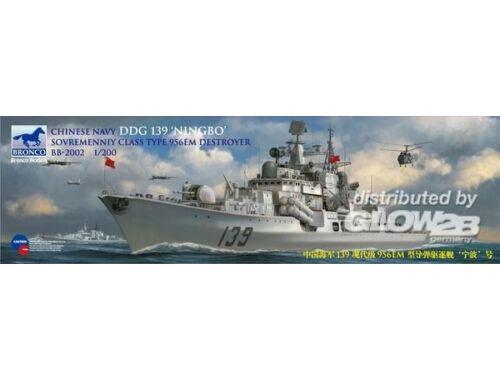Bronco Chinese Navy DDG 139 NINGBO Sovremenniy Destroyer 1:200 (BB2002)