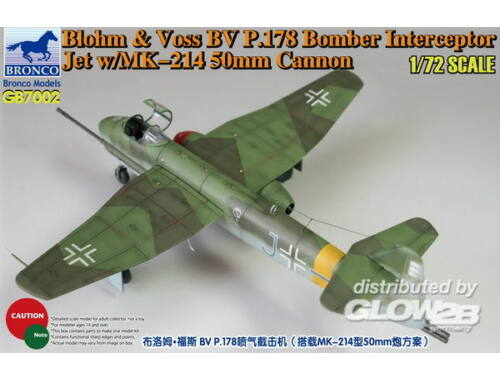 Bronco Blohm Voss P.178 Bomber Interceptor Jet w/MK-214 50mm Cannon 1:72 (GB7002)