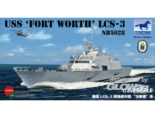 Bronco USS'FORT Worth'(LCS-3) 1:350 (NB5028)