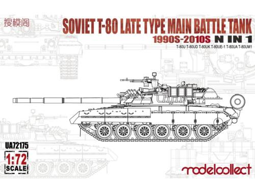 Modelcollect Soviet T-80 late type main battle tank 1990s-2010s N in 1 1:72 (UA72175)