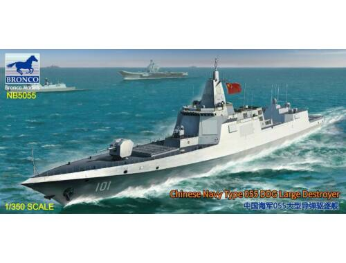 Bronco Chinese Navy Type 055 DDG Large Destroyer 1:350 (NB5055)